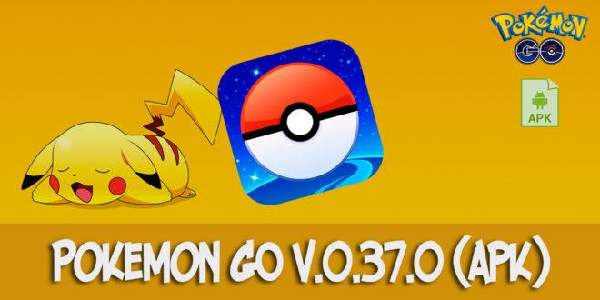 Pokemon GO v.0.37.0 - apk
