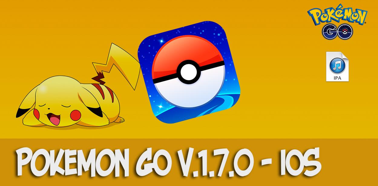 Pokemon go v.1.7.0 iOS