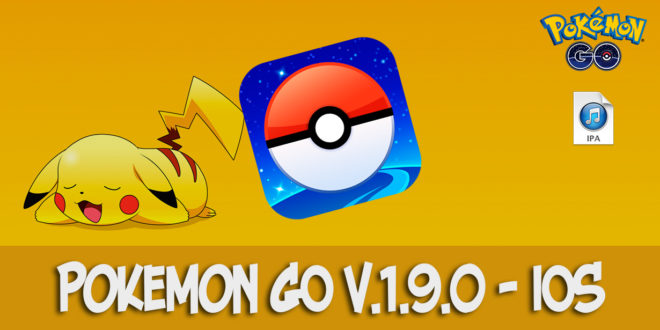pokemon go v.1.9.0 ios