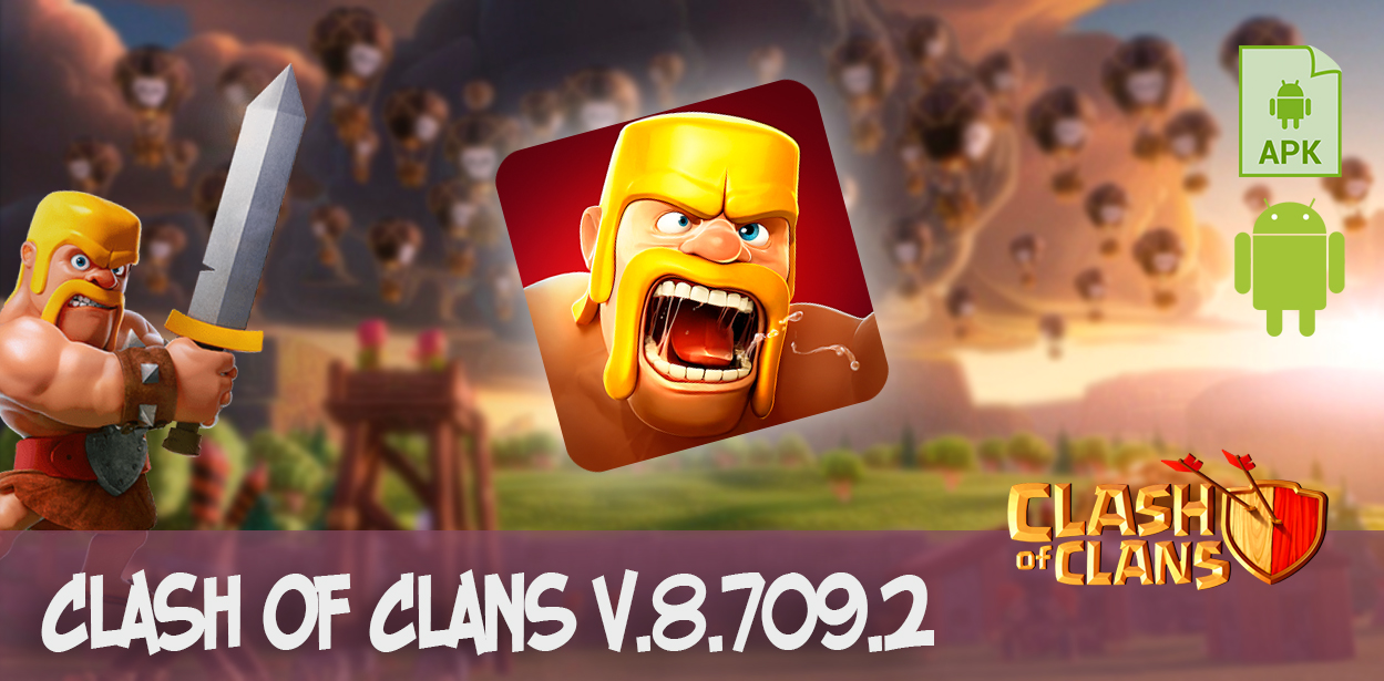 clash of clans v.8.709.2