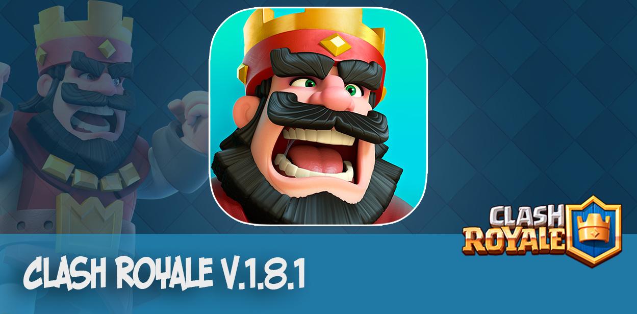 Clash Royale v.1.8.1