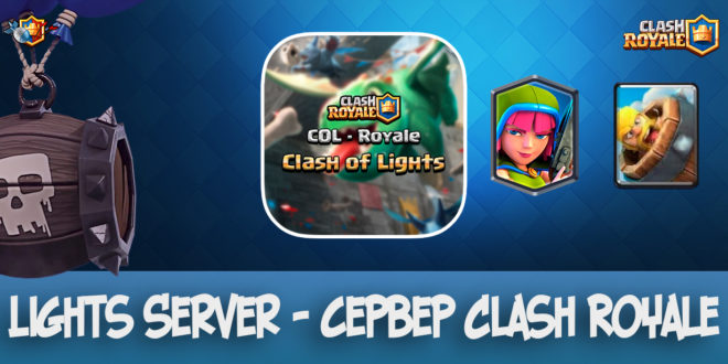 Lights Server - Server Clash Royale 2.0.1