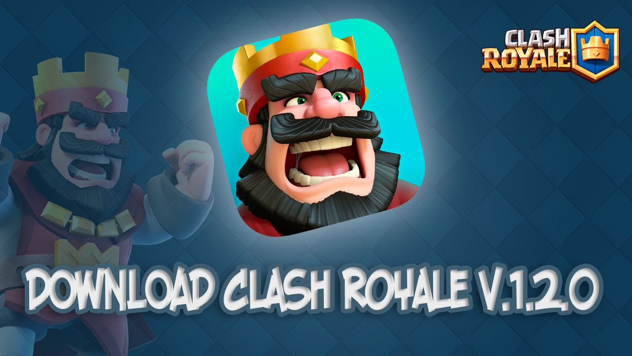 download clash royale 1.2.0
