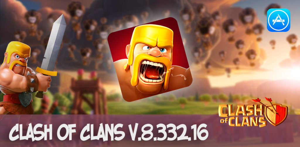clash of clans 8.332.16 appstore