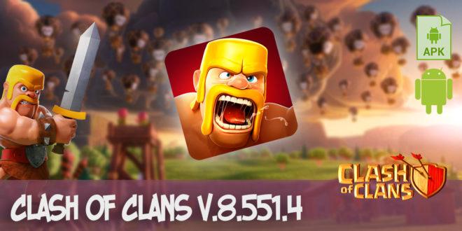 clash of clans v.8.551.4 apk