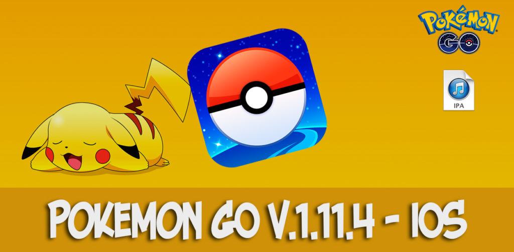 pokemon go v.1.11.4 ipa