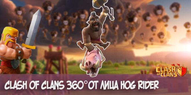 clash of clans 360 hog rider