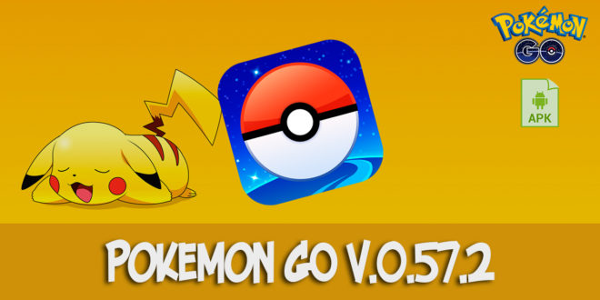 Download Pokemon GO v0.57.2 (apk)