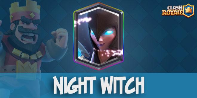 Night Witch/ Ночная ведьма/ Темная Ведьма - ClashRoyale